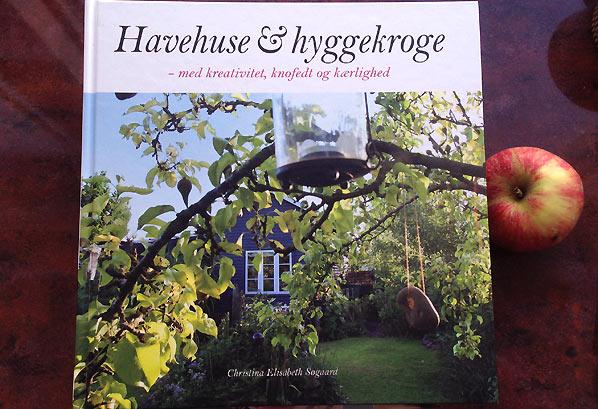 """""""Havehuse & hyggekroge – med kreativitet, knofedt og kærlighed"""" af Christina Elisabeth Søgaard"""